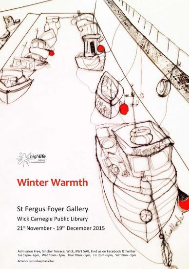 Photograph of Winter Warmth - St Fergus Foyer Exhibition