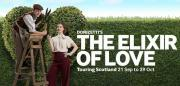 Thumbnail for article : SCOTTISH OPERA PRESENTS THE ELIXIR OF LOVE- 4th October 2016