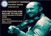 Thumbnail for article : Iain MacFarlane - Gallop to Callop Concert 5th December Pulteney Centre.