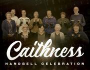 Thumbnail for article : CAITHNESS HANDBELL CELEBRATION JUNE 25, 2017