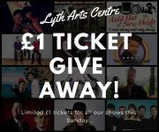 Thumbnail for article : Lyth Arts Special Offer  - £1 A Ticket To Build Audience