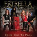 Thumbnail for article : Estrella 'Come Out To Play' With Debut Album Release